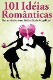 101 idéias românticas!