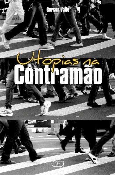 Utopias na contramão