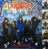 LP 12 - Anthrax ‎– I'm The Man