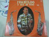 Ivanildo - O Sax de Ouro - LP (1979)
