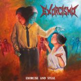 EXORCISMO - Exorcise And Steal - CD [IMPORTADO]