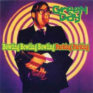 CD - Green Day – Bowling Bowling Bowling Parking Parking