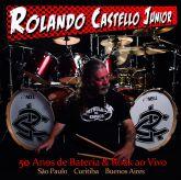ROLANDO CASTELLO JR - 50 Anos de Rock ao Vivo (CD)