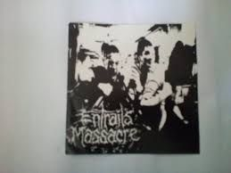 """EP 7 """" - Entrails - Massacre  / Manifest"""