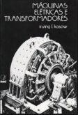 Solução Máquinas Elétricas e Transformadores - Irving L. Kosow
