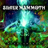 Silver Mammoth - MINDLOMANIA *NOVO ÁLBUM*