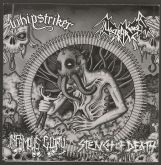 EP 7 - Whipstriker / Nuclear Frost / Infamous Glory / Stench of Death