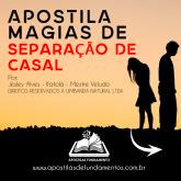 APOSTILA MAGIAS DE SEPARAÇÃO DE CASAIS