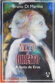 Mito & Direito: festa de Eros