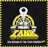 Tank - The Return Of The Filth Hounds Live