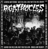 Agathocles - Grind For Passion, Not for Fashion - Brazilian Tribute to Agathocles