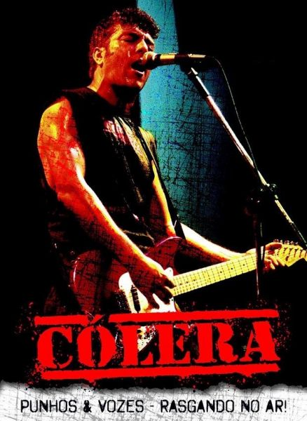"Cólera – ""Punhos & Vozes"" – Rasgando No Ar DVD Nacional!!"