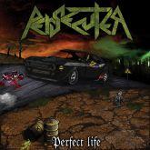 PERSECUTER - Perfect Life (DIGIPAK)
