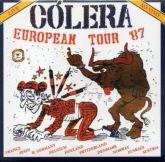 CÓLERA - EUROPEAN TOUR '87