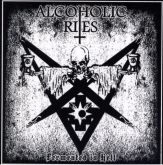 ALCOHOLIC RITES - Fermented In Hell