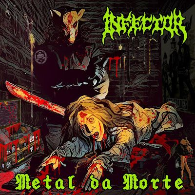 CD Infector – Metal Da Morte