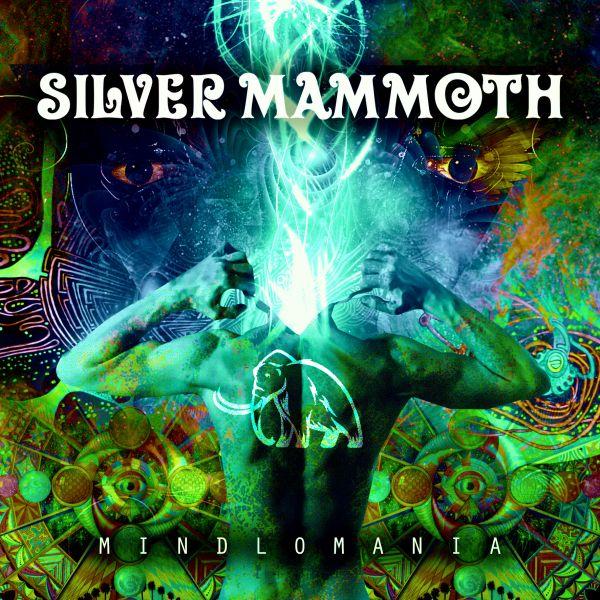 Silver Mammoth - MINDLOMANIA *NOVO ÁLBUM*