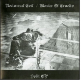 "NOCTURNAL EVIL  / MASTER OF CRUELTY - 7"" (Split)"