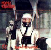 LP 12 - Psychic Possessor – Toxin Diffusion Edição 180 gramas