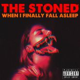 CD The Stoned - When I Finnaly Fall Asleep