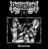 POSSESSION- Anneliese - 7""