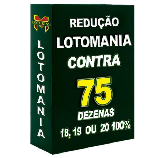 Redução LOTOMANIA contra 75 dezenas, 18, 19 ou 20 pontos 100%