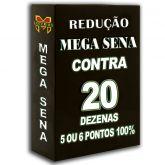 Redução MEGA-SENA , contra 20 em apenas 15 apostas, 4, 5 ou 6 pontos 100%
