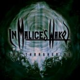 In Malice's Wake - The Thrashening