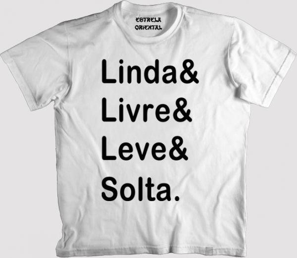 Camiseta Linda Livre Leve Solta Loja Da Estrela Oriental