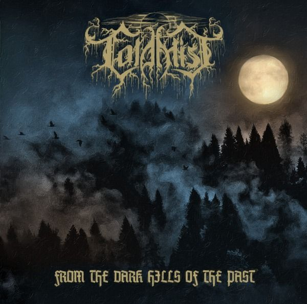 Cold Mist - From The Dark Hells Of The Past