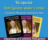 Kit Especial: Dom Luciano, pastor e irmão – Vol. I, II e III