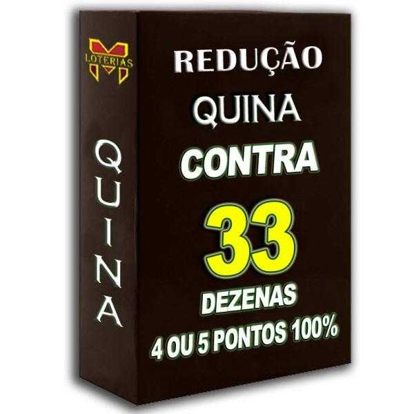 Redução QUINA SUPER 33, busque 3, 4 ou 5 pontos 100%, contra 33 dezenas em 10 apostas.