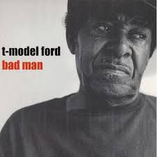 CD - Bad Man - T - Model Ford