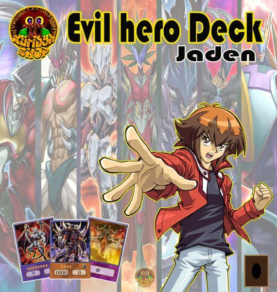 Deck Evil hero - Jaden