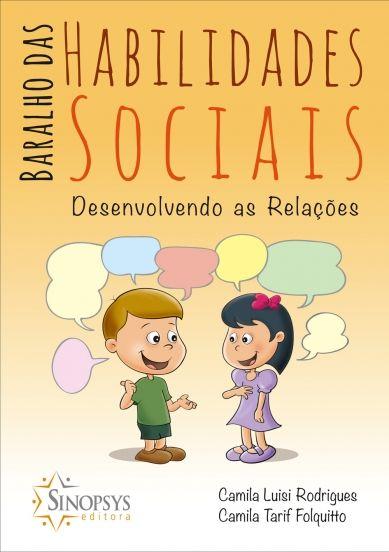 Baralho das Habilidades Sociais: Desenvolvendo as Relações
