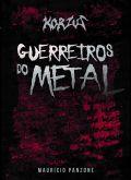 Korzus: Guerreiros do Metal (256 pags)