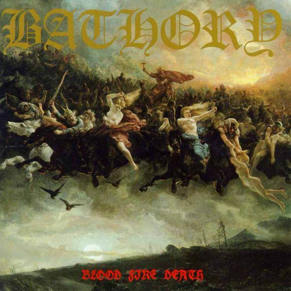 CD Bathory - Blood Fire Death