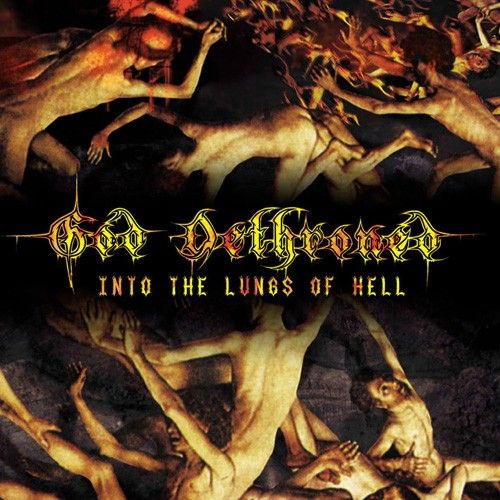 God Dethroned – Into The Lungs Of Hell - CD