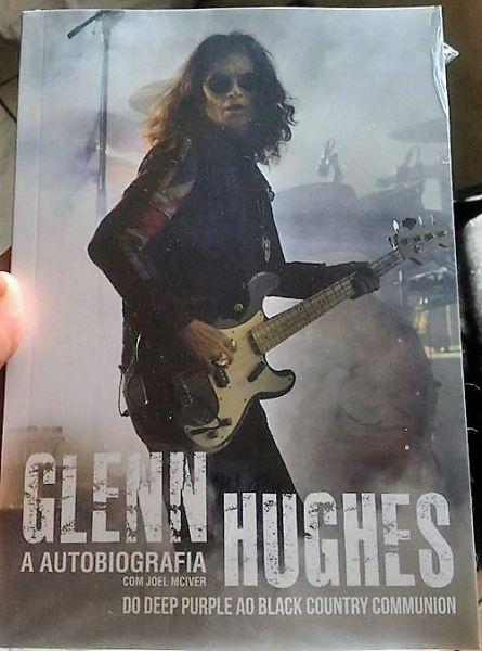 Livro - Glenn Hughes - A Autobiografia - Do Deep Purple ao Black Country Communion