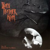 Black Feather Klan - Vol. II - Cracking The Shell