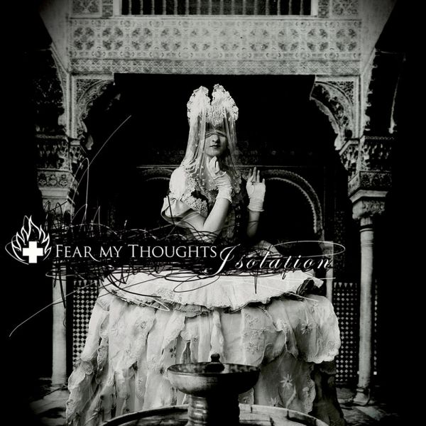 CD Fear My Thoughts – Isolation