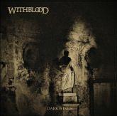 "WITHBLOOD - ""Dark Wings """