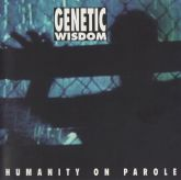 Genetic Wisdom - Humanity on Parole CD