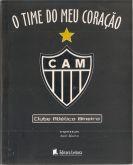 Livro - O Time do Meu Coração - Atlético Mineiro