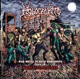 CD - Holocausto - War Metal in Belo Horizonte - Live in Brazilian Ritual Fifth Attack (+DVD)