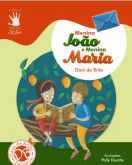 O Menino João E Menina Maria