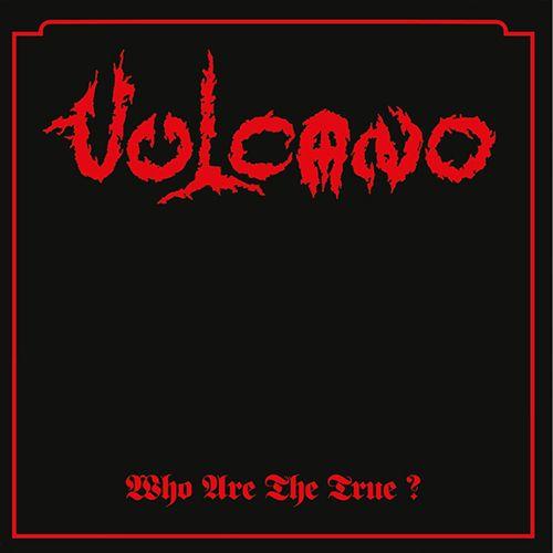 CD - Vulcano - Who Are The True ?      digipack