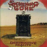 CD Sickening Gore - Destructive Reality. Digipack