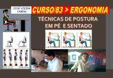 83. ERGONOMIA - TÉCNICAS DE POSTURA DO TRABALHO EM PÉ E SENTADO