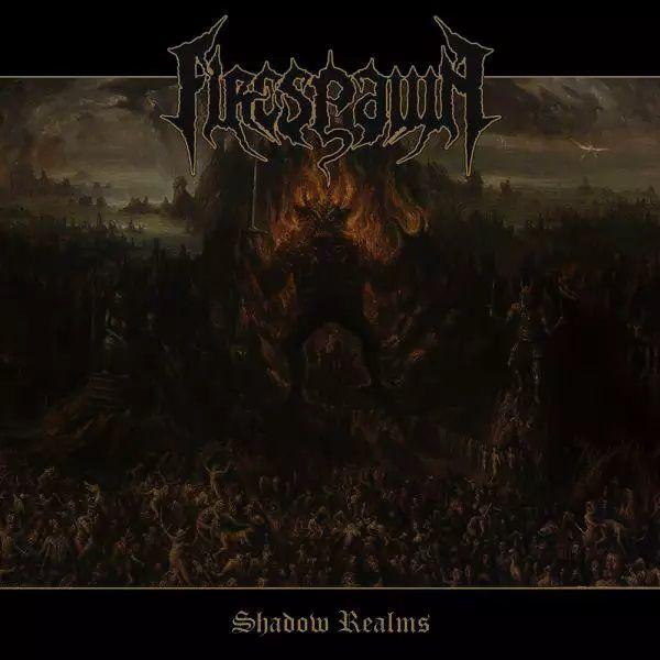 Firespawn - Shadow Realms